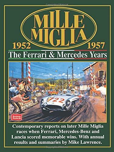 9781855204683: Mille Miglia 1952-1957: The Ferrari and Mercedes Years (Mille Miglia Racing)