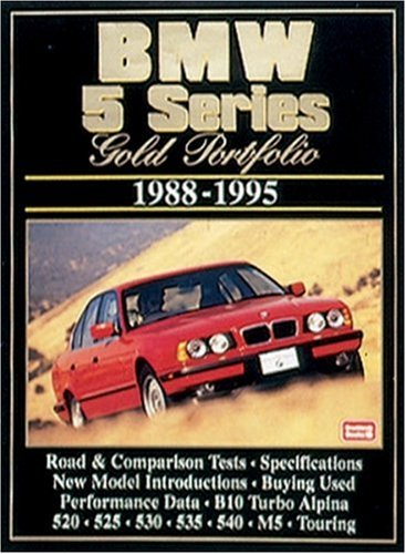BMW 5 Series 1988-95 Gold Portfolio: Clarke, R.M.