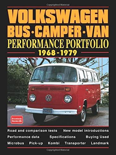 Volkswagen Bus-Camper-Van: Performance Portfolio 1968-1979 (9781855205024) by R.M. Clarke