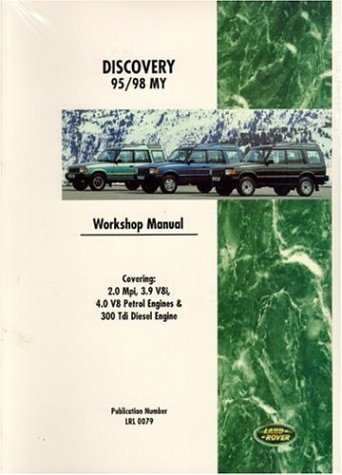 9781855205307: Land Rover Discovery 1995-1998 Petrol and Diesel Workshop Manual Including 300 Tdi Engine and Transmission Overhaul Manual (Workshop Manual Land Rover)