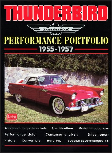 9781855205383: Thunderbird Performance Portfolio 1955-1957 (Brooklands Books Road Test Series)