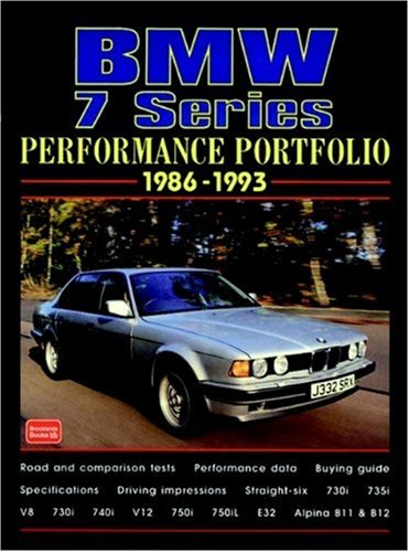 9781855205895: BMW 7 Series Performance Portfolio 1986-1993: A Collection of Contemporary Articles Covering Road and Comparison Tests, New Model Introductions, Drivers and Long-Term Reports