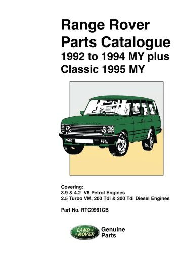 9781855206137: Range Rover Parts Catalogue 1992 to 1994 My plus Classic 1995 My