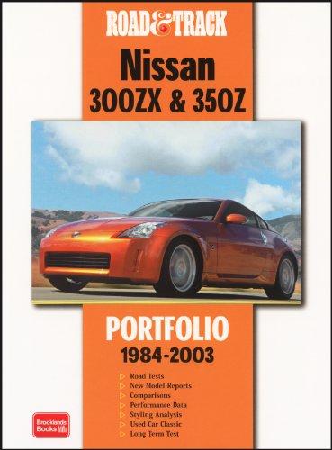 Road & Track 300ZX & 350z 1984-2003 Portfolio: Clarke, R. M.