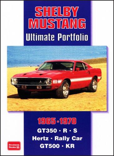 Shelby Mustang 1965-1970: Ultimate Portfolio