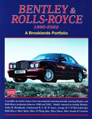 9781855206427: Bentley and Rolls Royce 1990-2002 (Brooklands Portfolio)