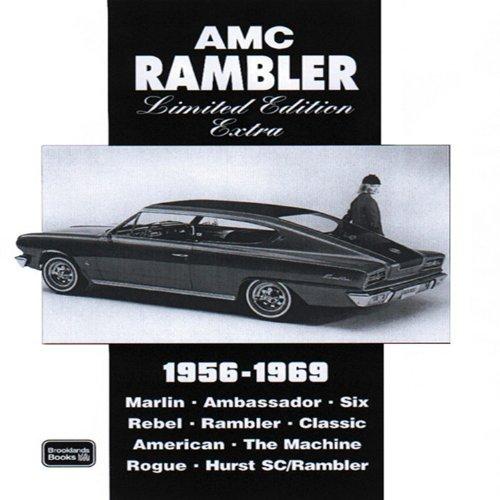 AMC Rambler Limited Edition Extra 1956-1969: Clarke, R.M.