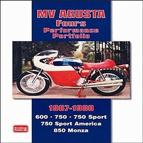 MV Agusta Fours Performance Portfolio 1967-1980 (9781855206670) by R.M. Clarke