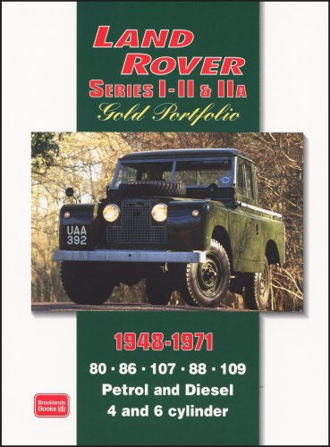 Land Rover Series I, II, IIA Gold Portfolio 1948-1971 (Brooklands Books Road Test Series) (...