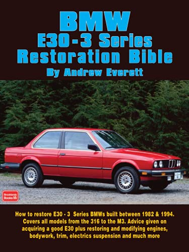 9781855206786: BMW E30 - 3 Series Restoration Bible (Brooklands Books)