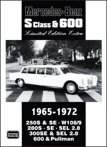 Mercedes-Benz S Class & 600 Limited Edition 1965-1972: Clarke, R.M.