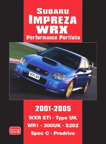 9781855207066: Subaru Impreza WRX Performance Portfolio 2001-2005 (Brooklands Books Road Test Series)