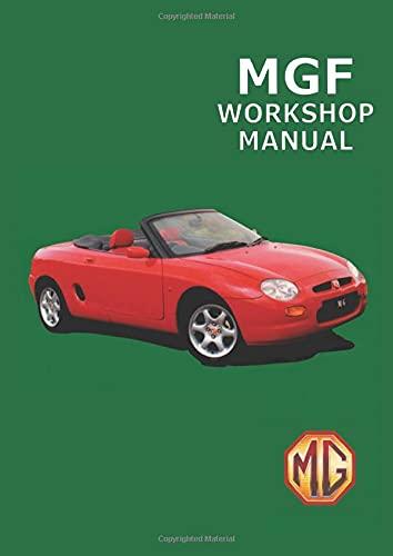 MGF Workshop Manual: Mg