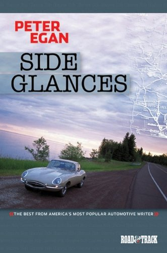 9781855207288: Side Glances: The Best from America's Most Popular Automotive Writer