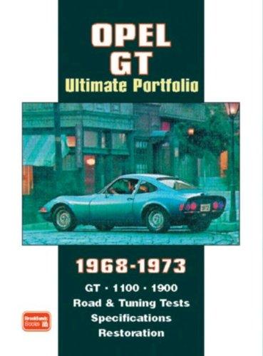 Opel GT Ultimate Portfolio 1968-1973 (Brooklands Books Road Test Series) (Paperback)