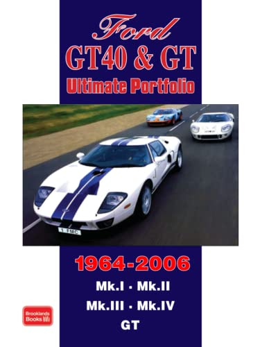 9781855207431: Ford GT40 & GT Ultimate Portfolio 1964-2006