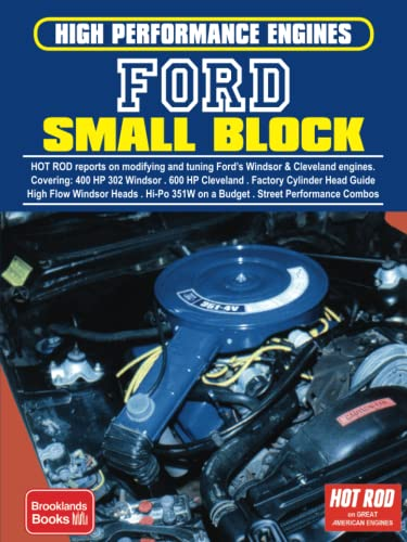 9781855207738: High-performance Engines FORD Small Block: Covers: 400 HP 302 Windsor, 600 HP Cleveland, Factory Cyl. Head Guide, 397 and 416 CID Windsors, Hi-Pp 351W on a Budget, Street Combos