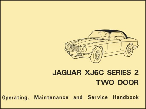 9781855207875: Jaguar Xj6c Series 2 Two Door Official Handbook E184/1: General Data - Care and Maintenance Instructions - Wiring Diagrams