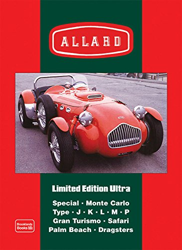 9781855208322: Allard Limited Edition Ultra (Brooklands Books Road Test Series): Models: Special. Monte Carlo. Type J. K. L. M. P. Gran Turismo. Safari. Palm Beach. Dragsters