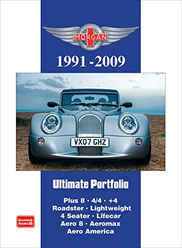 9781855208414: Morgan Ultimate Portfolio 1991-2009: Models: Plus 8. 4/4. +4. Roadster. Lightweight. 4 Seater. Lifecar. Aero 8. Aeromax. Aero America (Road Test)