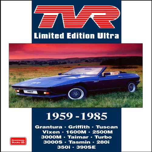 TVR Limited Edition Ultra: 1959-1985: R.M. Clarke