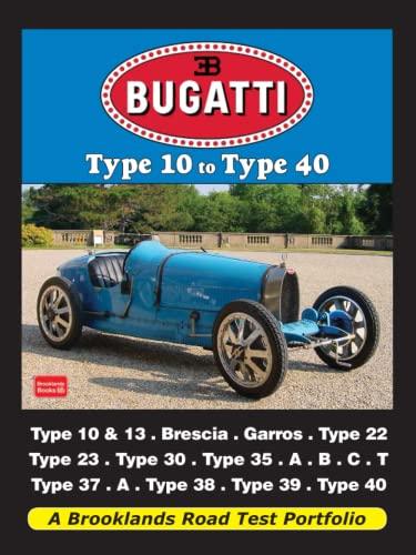 9781855208698: Bugatti Type 10 to Type 40: A Brooklands Road Test Portfolio