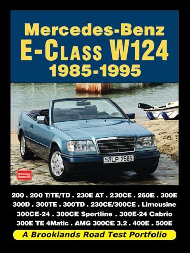 9781855208896: Mercedes-Benz E-Class W124 1985-1995 (Road Test Portfolio)