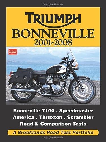 Triumph Bonneville 2001-2008 Road Test Portfolio: Clarke, R. M.
