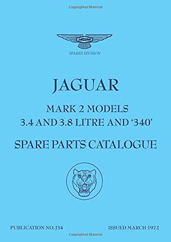 Jaguar Mk 2 (3.4, 3.8 & 340) Spare Parts Catalogue (1959-1969): Jaguar Cars Ltd.
