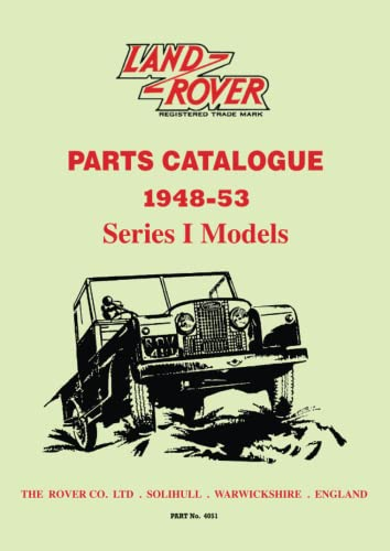 9781855209121: Land Rover Series I Parts Catalogue 1948-53 (Parts Catalogues)