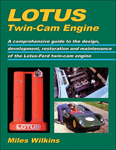 9781855209688: Lotus Twin-Cam Engine: A comprehensive guide to the design, development, restoration and maintenance of the Lotus-Ford t