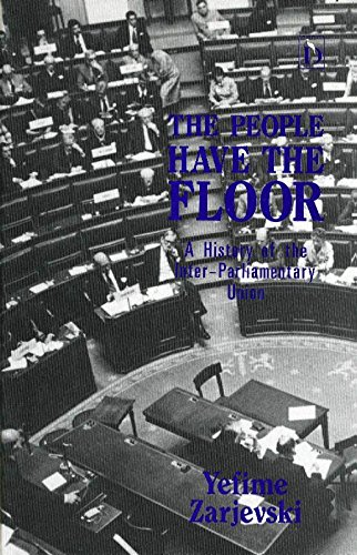 The People Have the Floor: History of the Inter-Parliamentary Union: Zarjevski, Yefime
