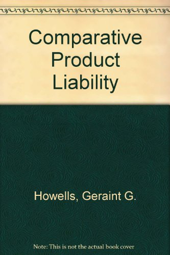 9781855210783: Comparative Product Liability