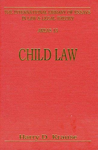 Child Law: Parent, Child and State (International: Krause, H D