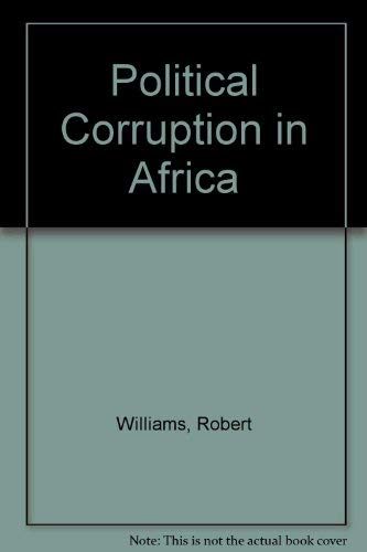 9781855212145: Political Corruption in Africa