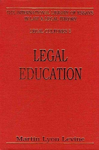 9781855212473: Legal Education (International Library of Essays in Law and Legal Theory)