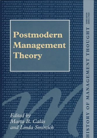 9781855214521: Postmodern Management Theory (History of Management Thought)