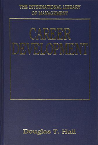 Career Development: Hall, Douglas T. (Editor)