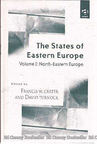 The States Of Eastern Europe *Volume 1 Of 2 Only!*: Carter, Francis W. (David Turnock, Edited)