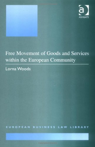 9781855215689: Free Movement of Goods and Services Within the European Community (European Business Law Library)