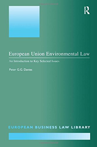 European Union Environmental Law: An Introduction to: Peter G.G. Davies