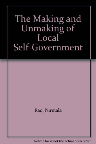 9781855216358: The Making and Unmaking of Local Self-Government