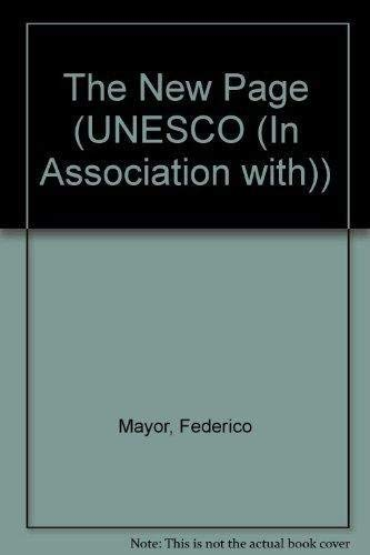 The New Page (UNESCO (In Association with)): Federico Mayor