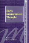 9781855217003: Early Management Thought (History of Management Thought)