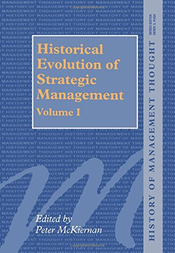 9781855217973: Historical Evolution of Strategic Management, Volumes I and II (History of Management Thought)