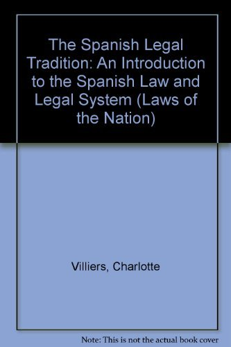 9781855218529: The Spanish Legal Tradition: An Introduction to the Spanish Law and Legal System