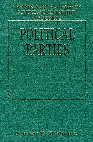 Political Parties (The International Library of Politics and Comparative Government)
