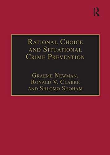 9781855219472: Rational Choice and Situational Crime Prevention: Theoretical Foundations (Commonwealth Parliamentary Association S)