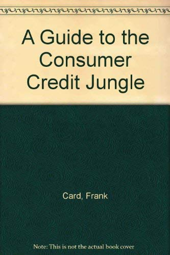 9781855240469: A Guide to the Consumer Credit Jungle