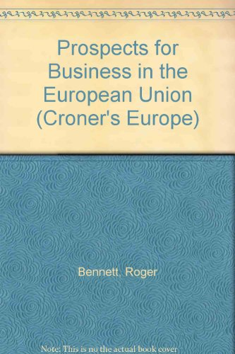 Prospects for Business in the European Union (1855242745) by Roger Bennett